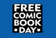 Free Comic Book Day Is Tomorrow!